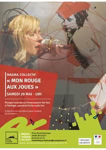 Concert - Mon rouge aux joues par Magma Collectif