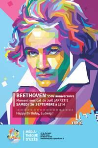 Beethoven 250e anniversaire - Moment musical de Joël Jarretie